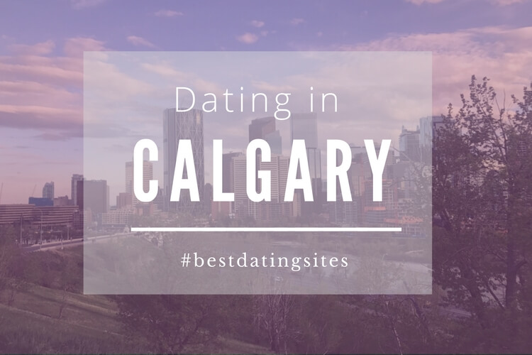 Dating In Calgary