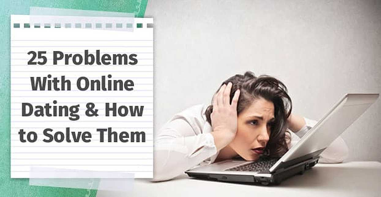 Problems Online Dating